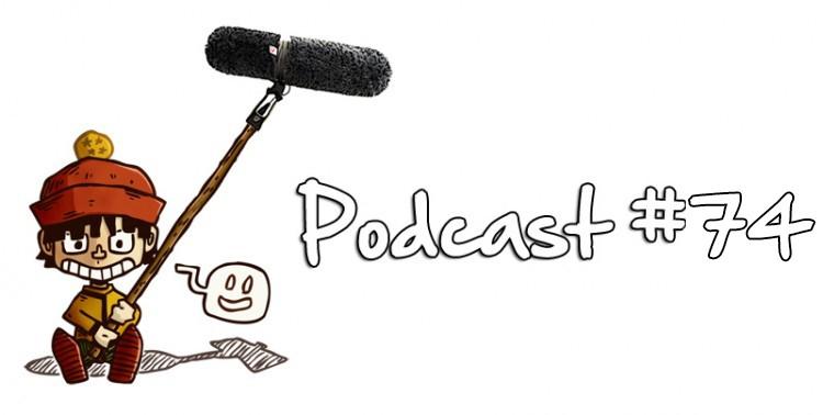 podcast 74 gohanblog