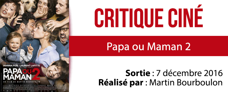 papa-ou-maman-2-cine
