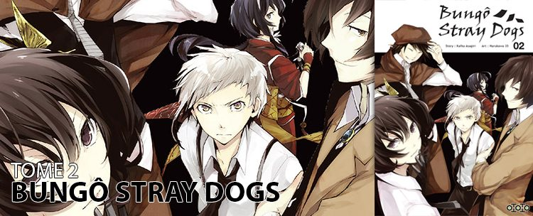 avis tome 2 Bungô Stray Dogs