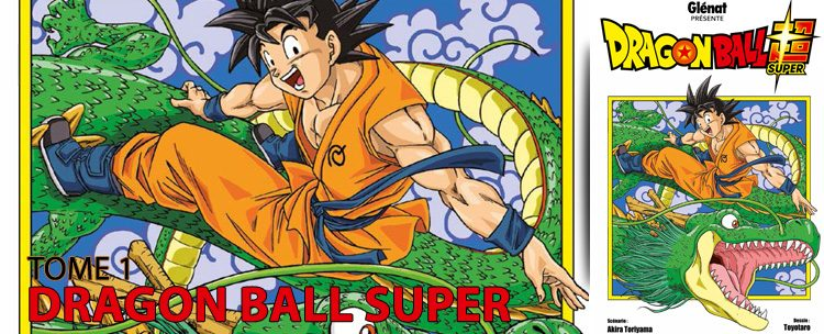 avis dragon ball super tome 1